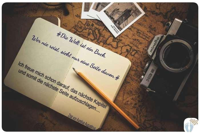"""Notizbuch mit Zitat von Aurelius Augustinus: """"Die Welt ist ein Buch. Wer nie reist, sieht nur eine Seite davon."""" Im Hintergrund befinden sich eine alte Weltkarte sowie eine Kamera und Retrofotos."""