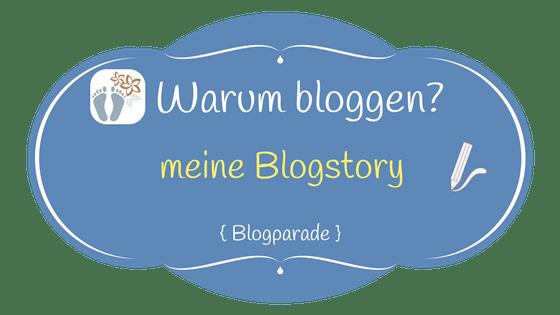 Blogparade: Warum bloggen? Meine Blogstory - inkl. Missgeschicke, die Du vermeiden solltest 1