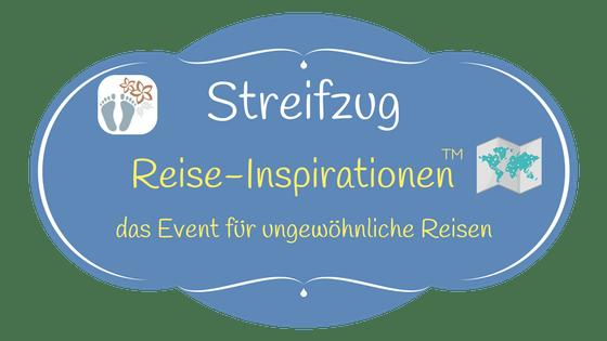 «Reise-Inspirationen»: Das Event für ungewöhnliche Reisen {Streifzug}
