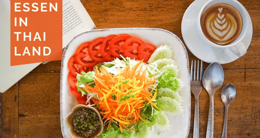 Essen in Thailand: Empfehlungen für Restaurants・Cafés・Garküchen (5 Wochen Thailand Rundreise als Alleinreisende ohne Roller)