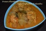 Prawn Plantain Curry / Yera Valakkai Kulambu