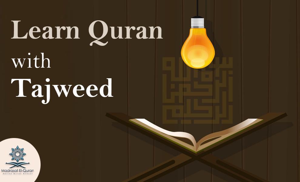 Learn Quran with Tajweed   Madrasat El-Quran