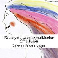 Paula y su cabello multicolor
