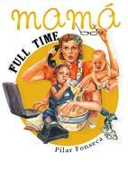 mama full time