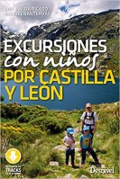 excursión con niños por Castilla y León