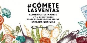 Cartel anunciador del mercado gastronómico #CómeteLasVentas.
