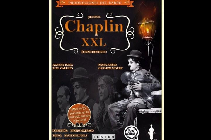 CHAPLIN XXL en el Teatro Alfil