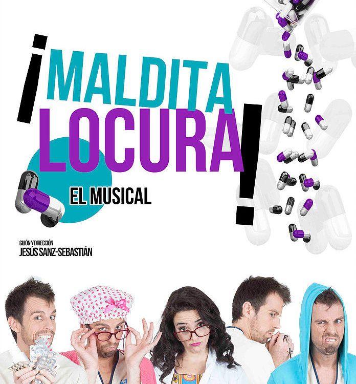 MALDITA LOCURA EL MUSICAL- en el Teatro Arlequín Gran Vía