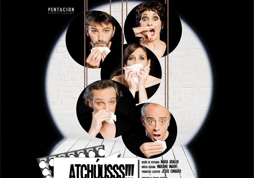 Atchúusss!!!, en el Teatro La Latina