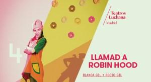 LLAMAD A ROBIN HOOD