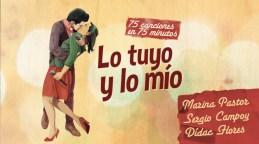 Lo Tuyo y Lo Mío, 75 canciones en 75 minutos en el Teatro Lara
