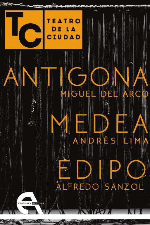 TEATRO DE LA CIUDAD, Alfredo Sanzol, Andrés Lima y Miguel del Arco