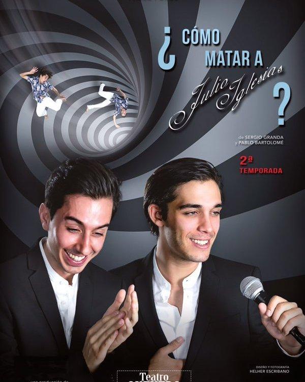 Cómo matar a Julio Iglesias en el Teatro Quevedo