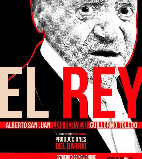 EL REY de Alberto San Juan en el Teatro del Barrio