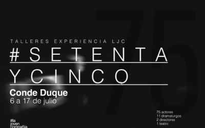 Talleres Experiencia LJC: SetentaYCinco. La Joven Compañía