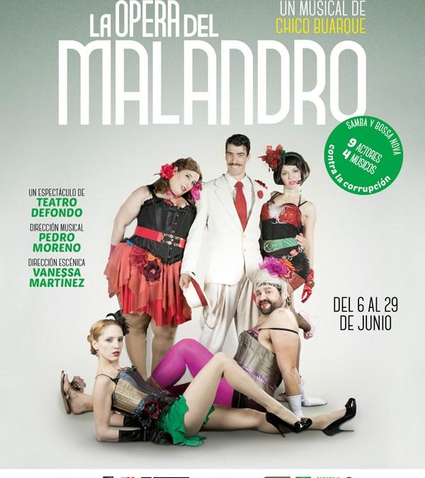 LA ÓPERA DEL MALANDRO en el Teatro Bellas Artes