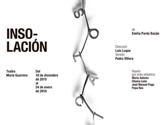 INSOLACIÓN en el Teatro María Guerrero