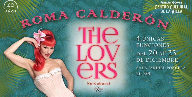 THE LOVERS – Roma Calderón en el Teatro Fernán Gómez