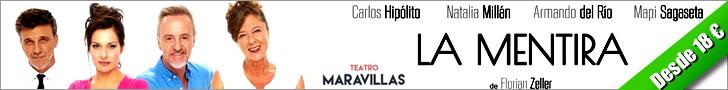La Mentira, en el Teatro Maravillas