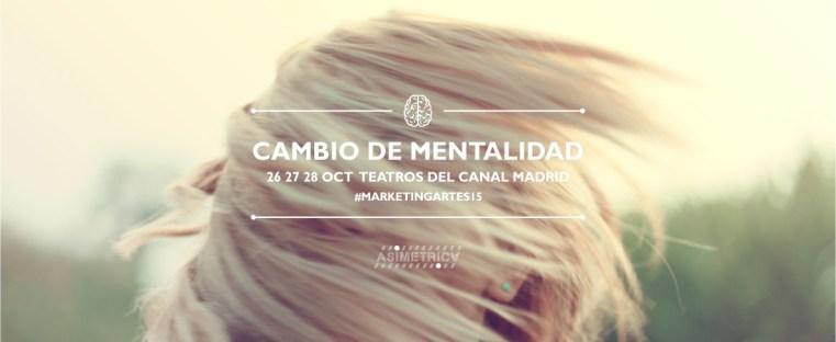 #MarketingArtes15 en los Teatros del Canal