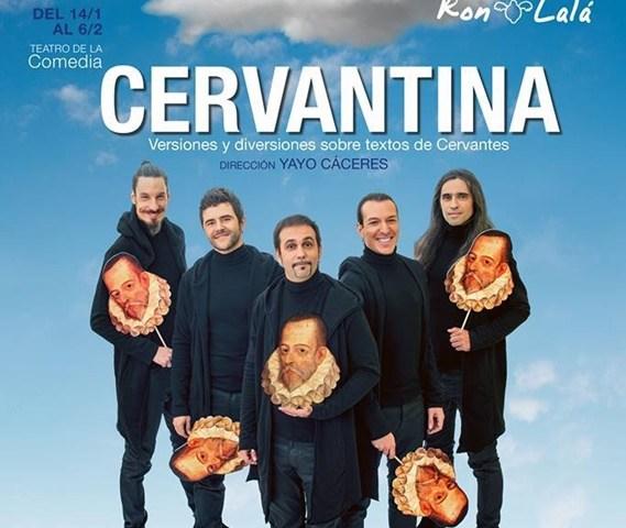 Cervantina Ron LaLá en el Teatro de la Comedia
