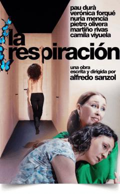 LA RESPIRACIÓN de Alfredo Sanzol en el Teatro La Abadía