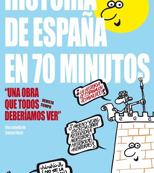 HISTORIA DE ESPAÑA EN 70 MINUTOS