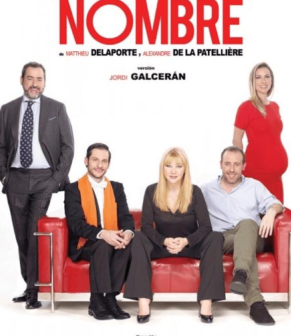 EL NOMBRE en el Teatro Cofidis Alcázar