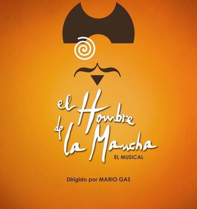 EL HOMBRE DE LA MANCHA El Musical en Madrid