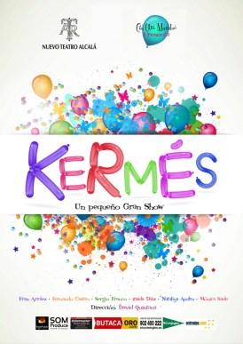 KERMÉS, UN PEQUEÑO GRAN SHOW en el Nuevo Teatro Alcalá