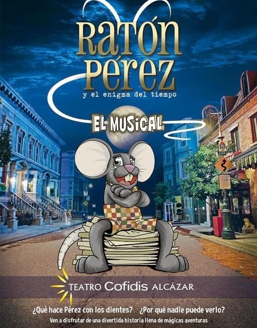 RATÓN PÉREZ Y EL ENIGMA DEL TIEMPO en el Teatro Cofidis