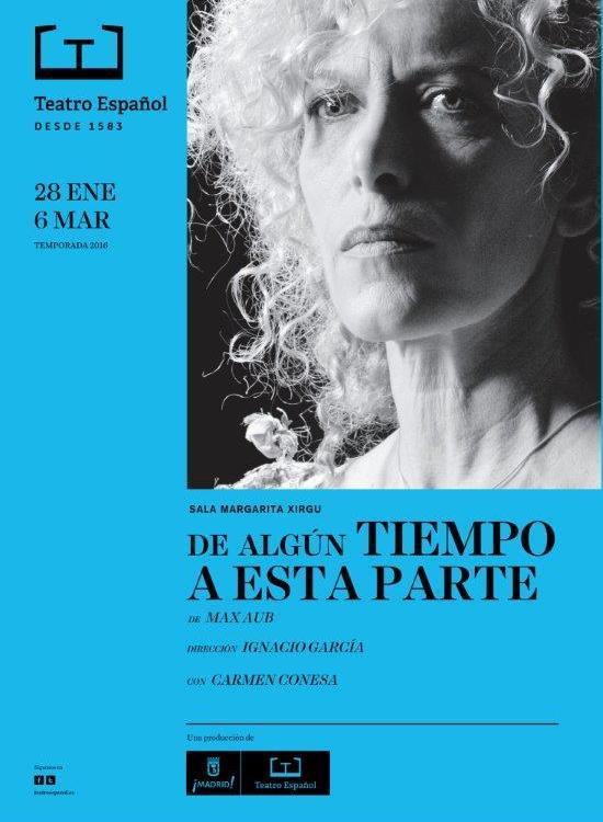 DE ALGÚN TIEMPO A ESTA PARTE en el Teatro Español