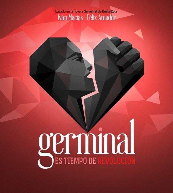 GERMINAL. El musical en el Teatro de la Luz Philips Gran Vía