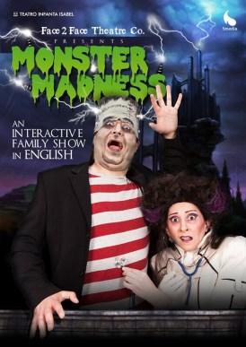 MONSTER MADNESS en el Teatro Infanta Isabel