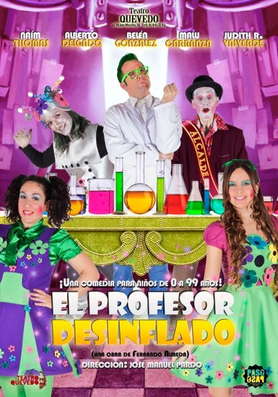EL PROFESOR DESINFLADO en el Teatro Quevedo