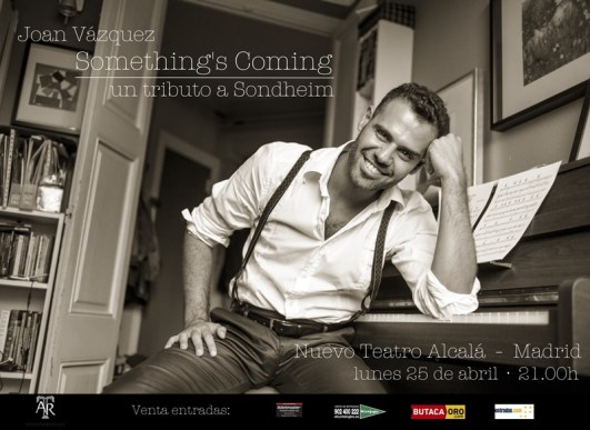 Something´s Coming. Un tributo a Sondheim en el Nuevo Teatro Alcalá