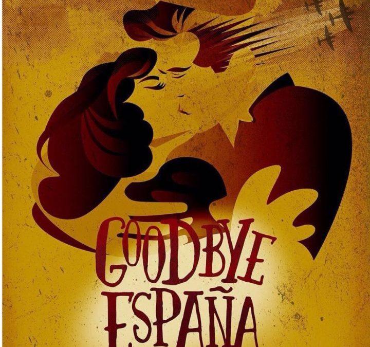 GOODBYE ESPAÑA, el musical en el Teatro Figaro