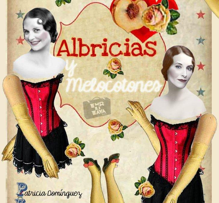 """Te invitamos a ver """"ALBRICIAS Y MELOCOTONES"""" (Cancelado)"""