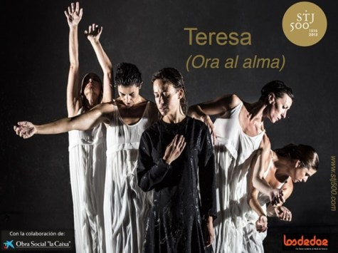 TERESA (Ora al alma) - CIA. LOSDEDAE