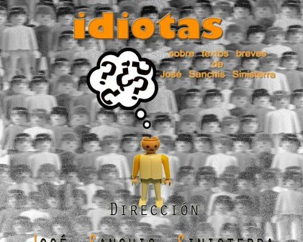 Casi todos idiotas de J.S. Sinisterra en los Teatros Luchana