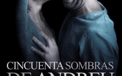 50 SOMBRAS DE ANDREU en el Teatro Cofidis Alcázar