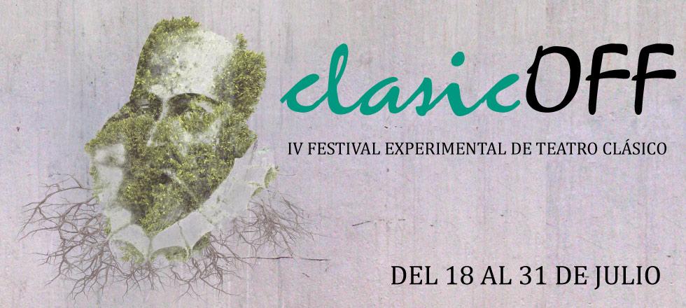 IV Festival Experimental de Teatro Clásico en Nave 73
