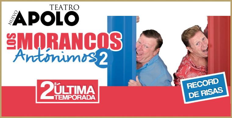 LOS MORANCOS, ANTÓNIMOS en el Teatro Nuevo Apolo