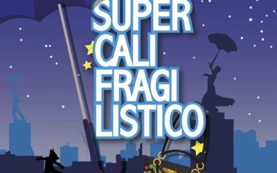 SUPERCALIFRAGILISTICO El Musical en el Teatro Arlequín Gran Vía