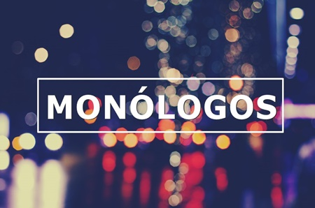 Monólogos en madrid. Teatro en Madrid