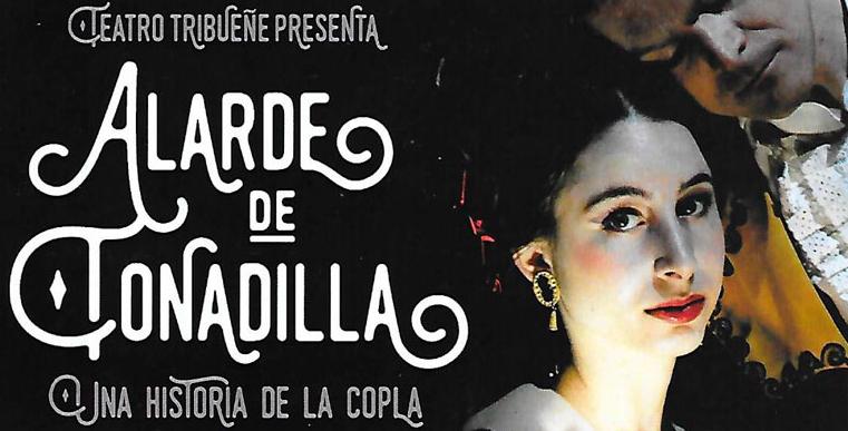 ALARDE DE TONADILLA en el Teatro Tribueñe