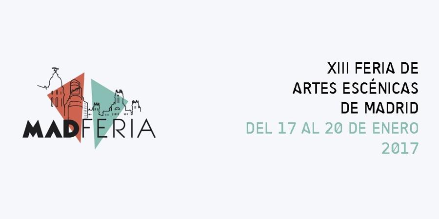 MADferia 2017, Feria de Artes Escénicas