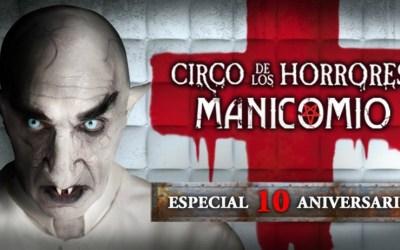 MANICOMIO DEL CIRCO DE LOS HORRORES en la Puerta del Ángel