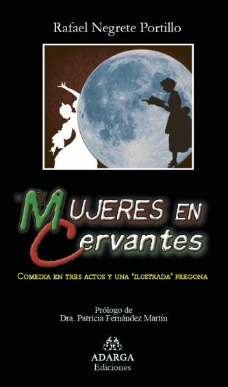 """""""Mujeres en Cervantes"""""""