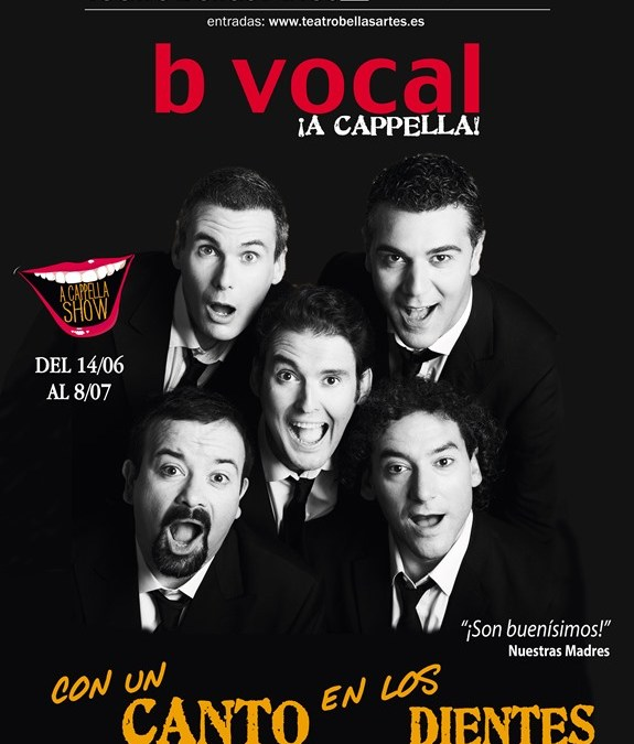 CON UN CANTO EN LOS DIENTES B VOCAL en el Teatro Bellas Artes